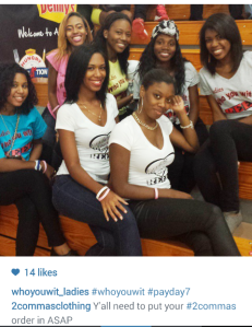 Who You WIt Ladies PayDay 2014