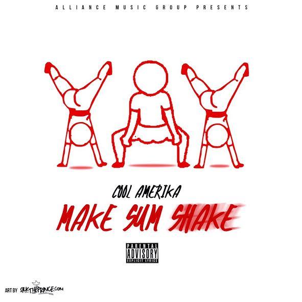 Make Sum Shake - (Cover Art)