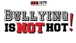 Bullying Is Not Hot! [SIGN UP]