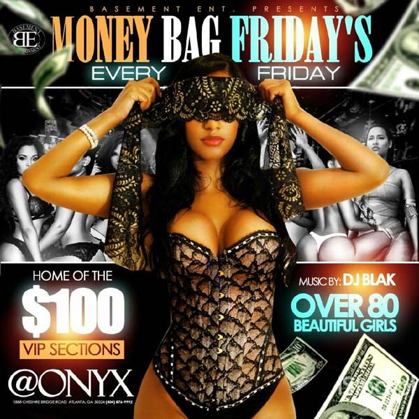 Money Bag Friday's - Club Onyx