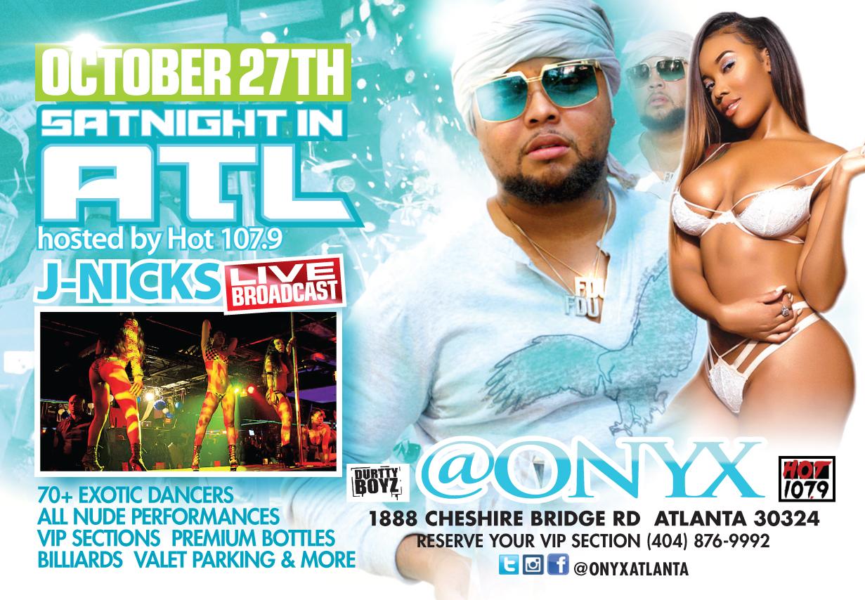 Onyx ATL: Saturday Night On The ATL With J-Nicks
