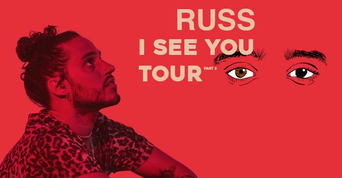"Russ ""I See You Tour"""