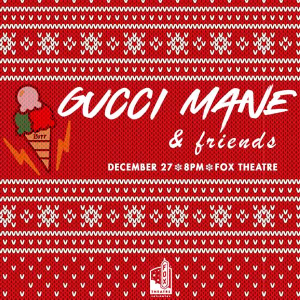GUCCI MANE & FRIENDS