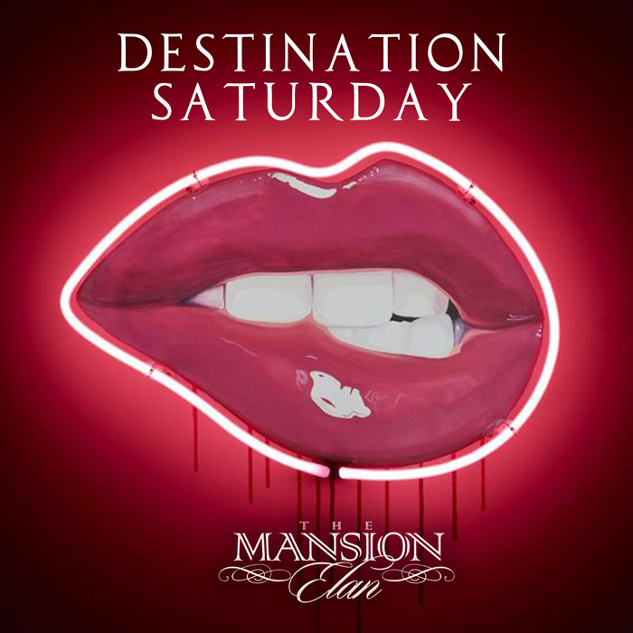 The Mansion Elan: Destination Saturday