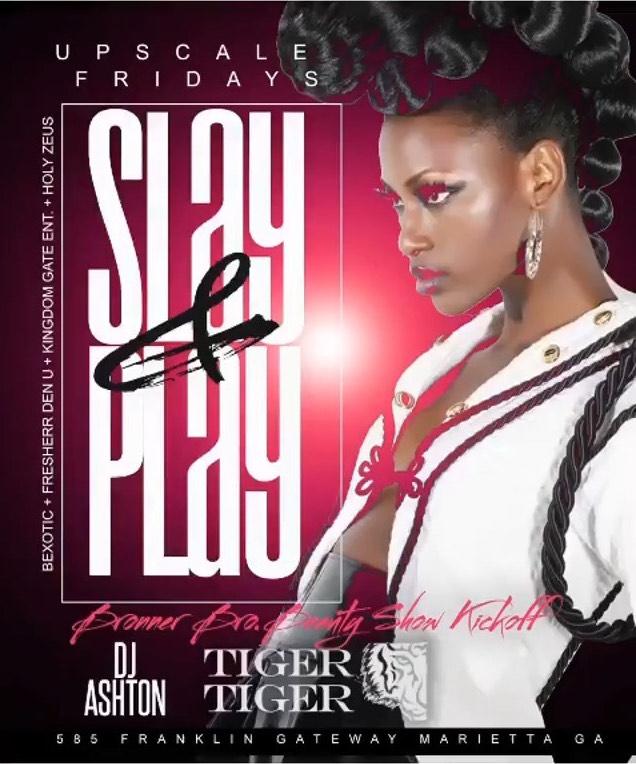 Tiger Tiger: Upscale Fridays / Slay & Play