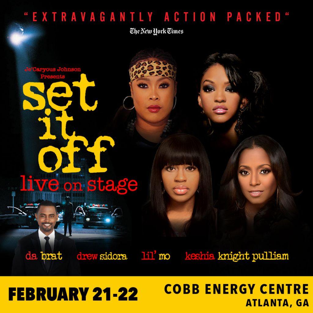 "Je'Caryous Johnson Presents ""Set It Off"" Live on Stage"